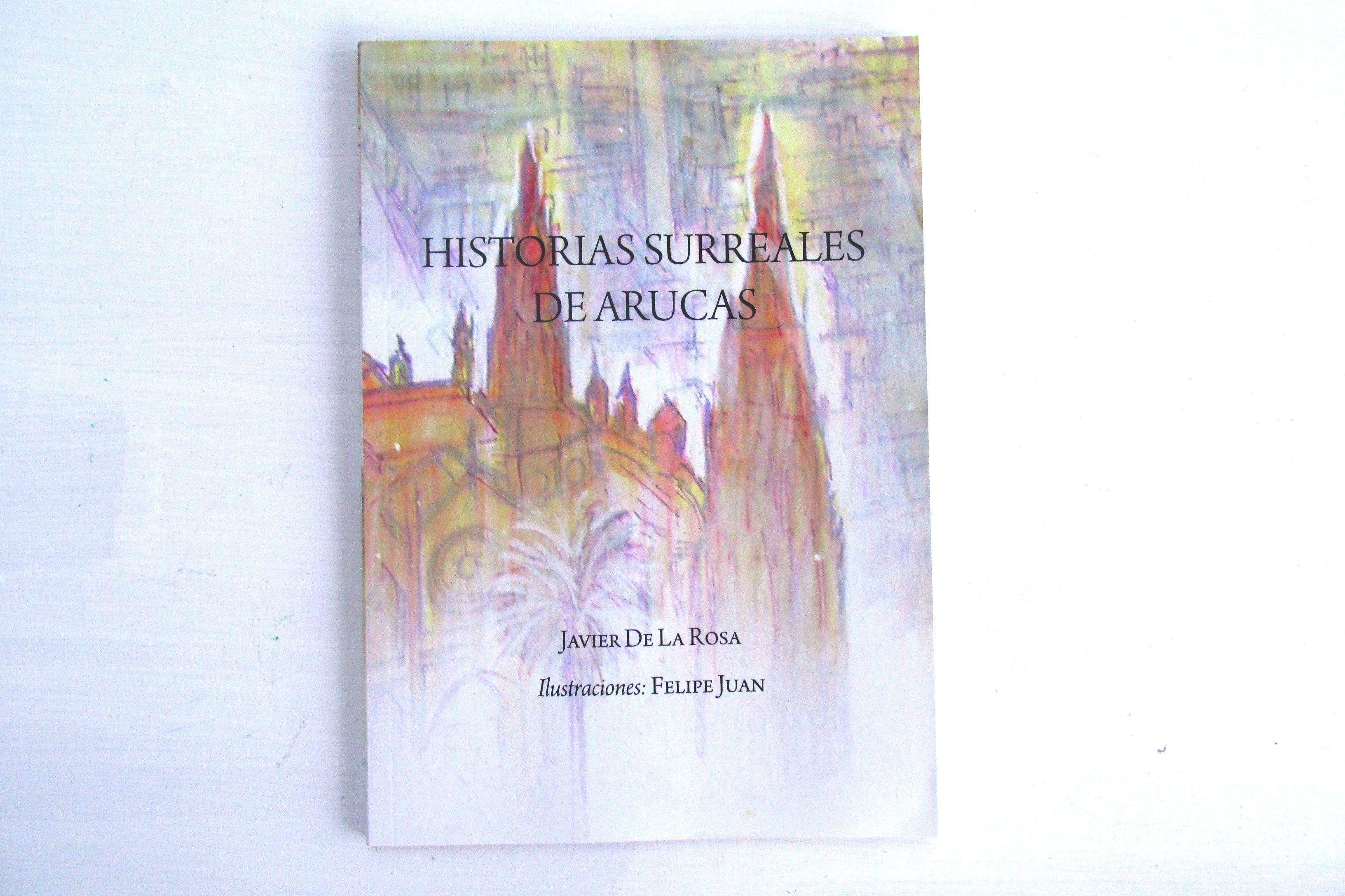 Libro Historias Surreales Arucas.1