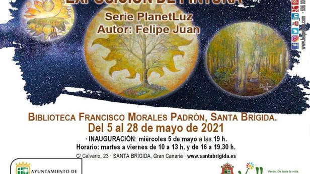"""Exposición """"PlanetLuz"""" · 5 al 28 de mayo de 2021 · Santa Brígida"""