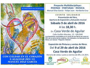 Exposición Serie Gáldar · 9 al 29 de abril de 2016 · Enmarcada en la Presentación del Poemario: &quo