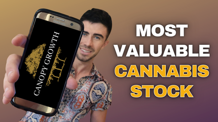CANOPY GROWTH - THE CANNABIS LEADER (3 REASONS WHY!)
