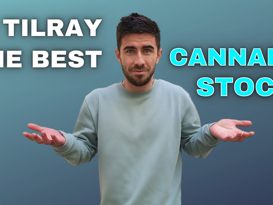 IS TILRAY THE BEST CANNABIS STOCK