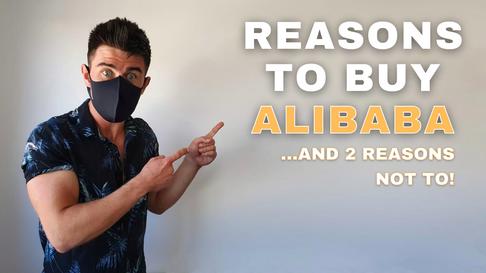 REASONS TO BUY ALIBABA