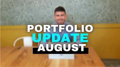 STOCK PORTFOLIO UPDATE - AUGUST!