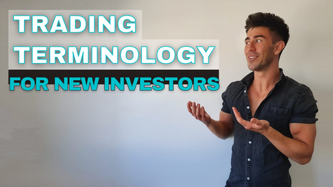 TRADING TERMINOLOGY FOR NEW INVESTORS