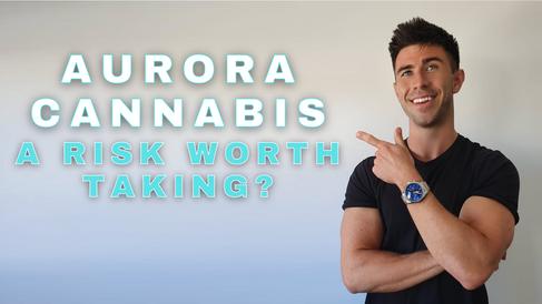 CAN AURORA CANNABIS MAKE YOU A MILLIONAIRE?