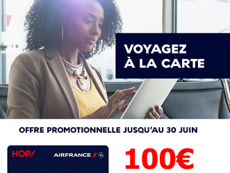 OFFRE AIR FRANCE : 100€ de réduction