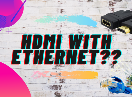 What's HDMI with Ethernet? How does it work? -thebytewise
