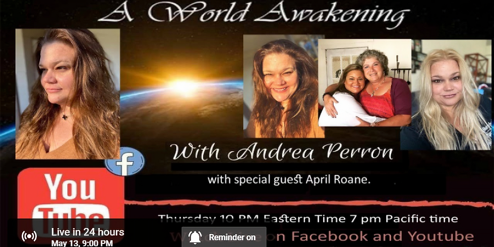 A World Awakening with Andrea Perron and special guest April Roane