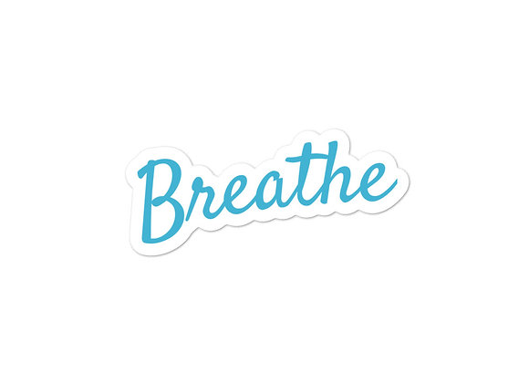Breathe Stickers