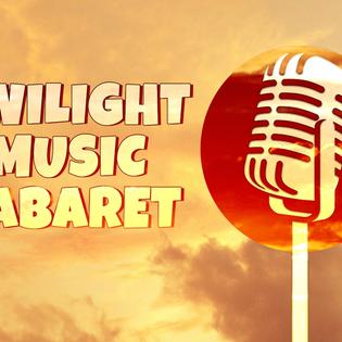 Twilight Cabaret