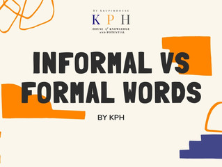 เรียน IELTS/ ติว IELTS : Informal VS Formal Words!