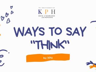 """เรียน IELTS/ ติว IELTS : ใช้คำว่า """"THINK"""" บ่อยเกินไป ใช้ว่าอะไรดีนะ?"""