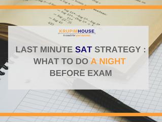 Last Minute SAT Strategy: จะทำอะไรดี ในคืนก่อนสอบ SAT