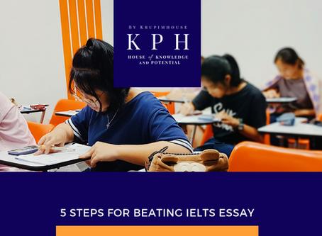 5 steps เขียน essay ให้เป๊ะ เพิ่มคะแนน IELTS ให้ปัง!