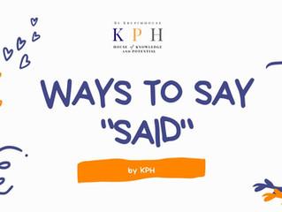 """เรียน IELTS/ ติว IELTS : ใช้ """"SAID"""" บ่อยเกินไป ใช้คำว่าอะไรดีนะ?"""