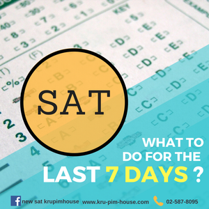 what to do 7 days before SAT exam?