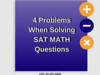 4 Problems When Solving SAT MATH Questions ( 4 ปัญหา ทำโจทย์ SAT MATH ไม่ได้ซักที)
