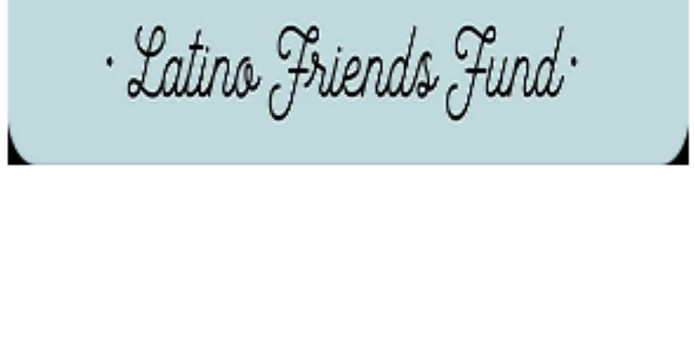 Fondo Amigos Latinos (Latino Friends Fund)
