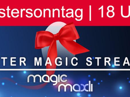OSTER - STREAM - SHOW von MagicMaxli