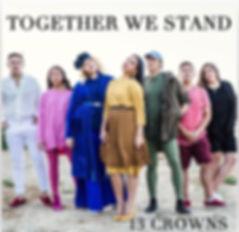 13Crowns 2019 TogetherweStand.jpg