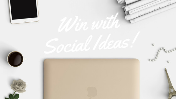 Win with Social Ideas!