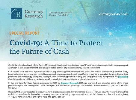 Currency Research Releases Special Report on Protecting the Future of Cash