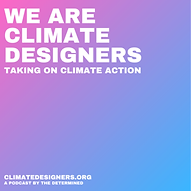 We Are Climate Designers Podcast