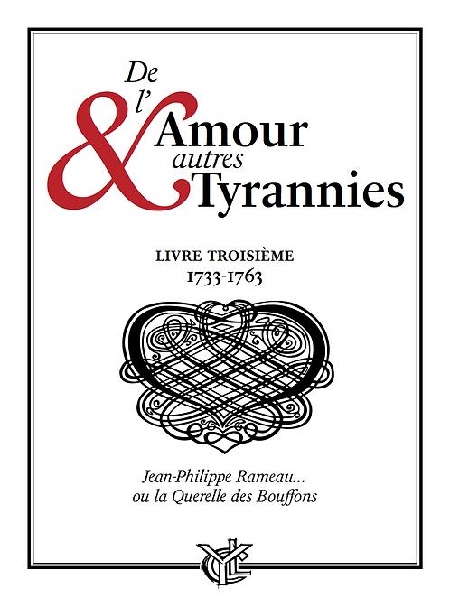 De l'Amour & autres Tyrannies 3 • RAMEAU