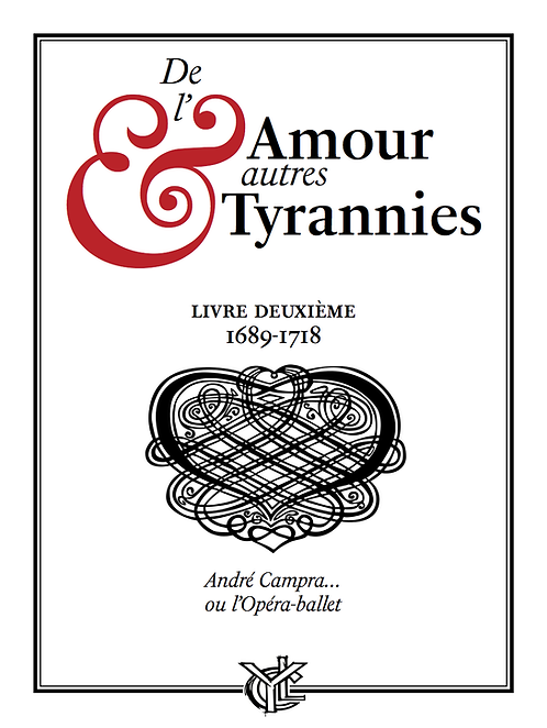 De l'Amour & autres Tyrannies 2 • CAMPRA