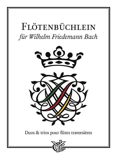 Flötenbüchlein für Wilhelm Friedemann BACH