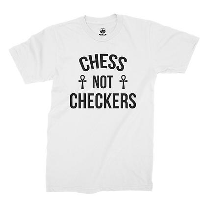 CHESS NOT CHECKERS TEE (WHITE)