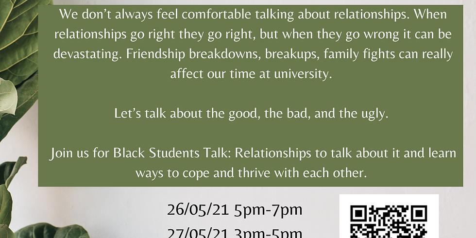 Black Students Talk: Relationships (SESSION A)