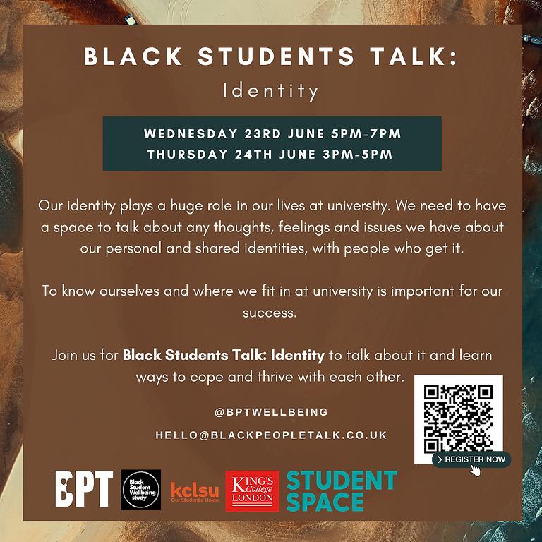 Black Students Talk: Identity (SESSION A)