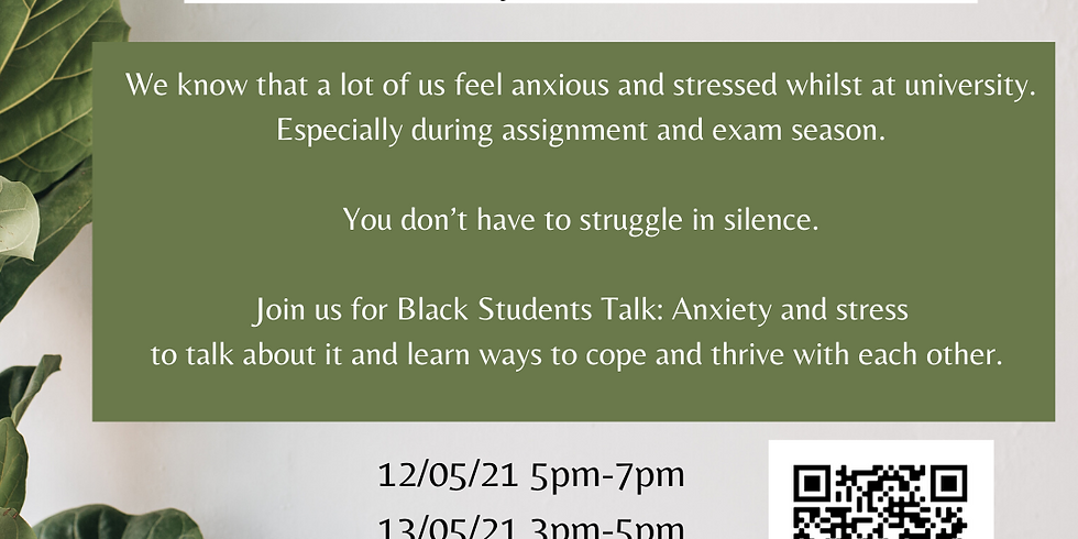 Black Students Talk: Anxiety and stress (SESSION B)