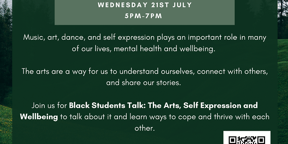 Black Students Talk: The arts, self expression and wellbeing (SESSION A)