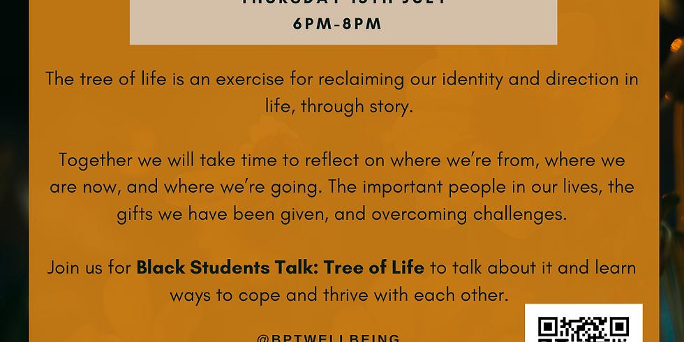 Black Students Talk: Tree of Life
