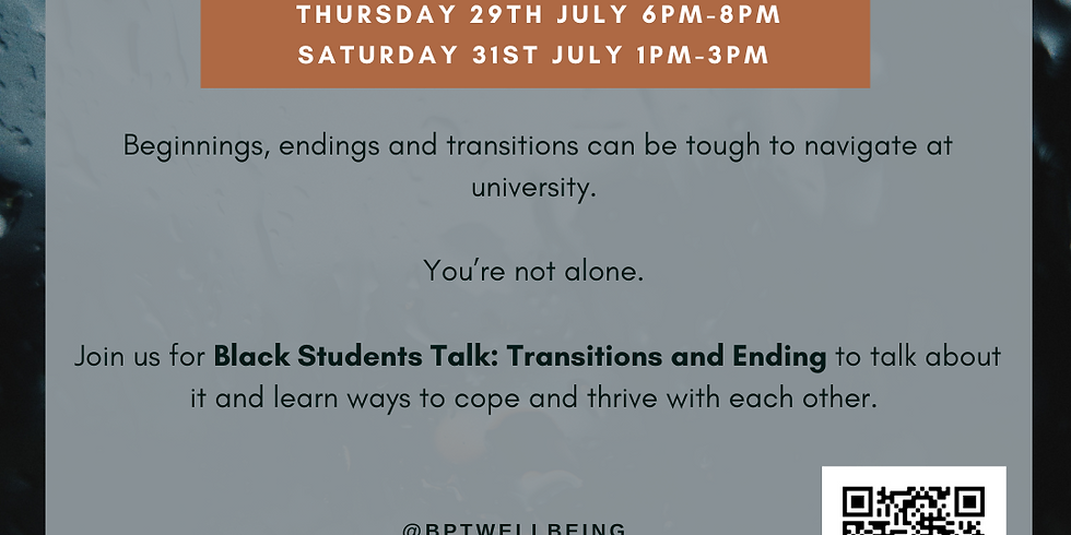 Black Students Talk: Transitions and ending (SESSION B)