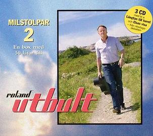 """""""Milstolpar 2"""" från 2006 är Roland Utbults andra CD-box med ytterligare 50 låtar på tre CD."""