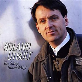 """""""En sång inom mig"""" – samlings-CD med Roland Utbult från 1991."""