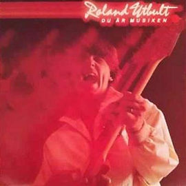 """LP 1979 """"Du är musiken"""" med Roland Utbult."""