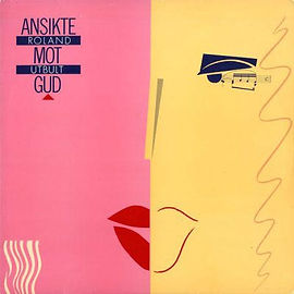 """""""Ansikte mot Gud"""" – LP från 1986 med Roland Utbult."""