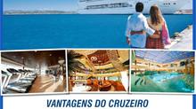 Vantagens de Viajar em Cruzeiros