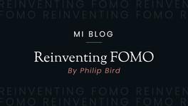 REINVENTING FOMO