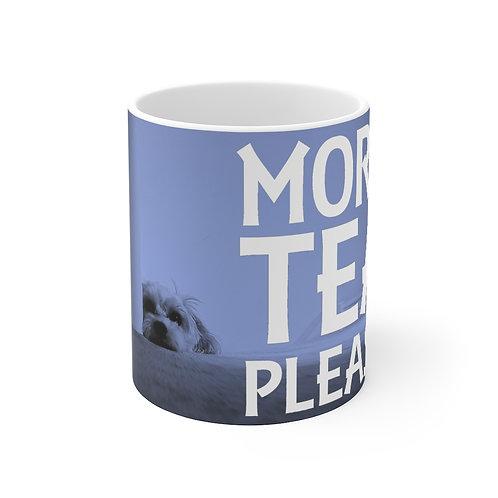 More Tea Please Mug