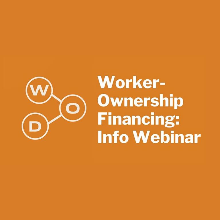 Worker-Ownership Financing: Info Webinar