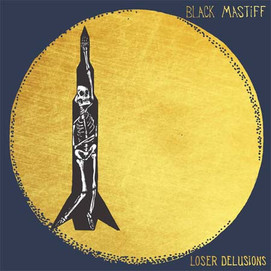 Black Mastiff (Loser Delusions)