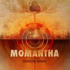 Backwoods Payback (Momantha)