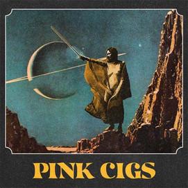 Pink Cigs (Pink Cigs)
