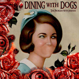 Dining With Dogs (The Problem With Friends)