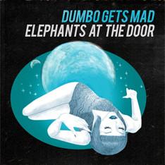 Dumbo Gets Mad